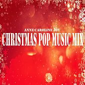 Christmas Pop Music Mix von Various Artists