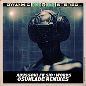 Words (Osunlade Remixes) by AbysSoul