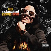 Educated Gang Shit by Ace