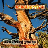 The Living Years von Acoustra