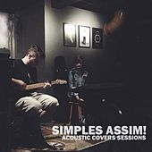 Acoustic Cover Sessions by Simples Assim!