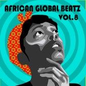 African Global Beatz Vol.8 di Various