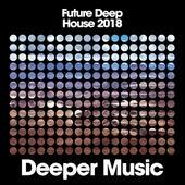 Future Deep House 2018 de Various Artists