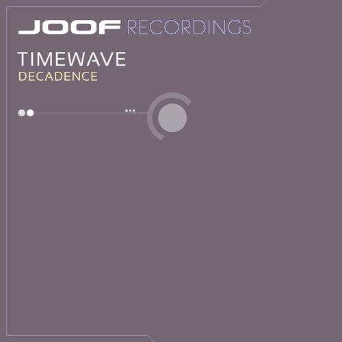 Decadence by Timewave