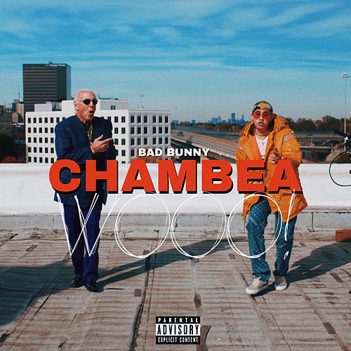Chambea by Bad Bunny