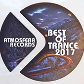 Atmosfera Records Best of Trance 2017 - EP by Various Artists