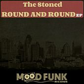 Round & Round - Single by Stoned