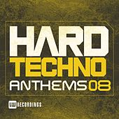Hard Techno Anthems, Vol. 08 - EP by Various Artists