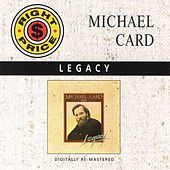 Legacy by Michael Card