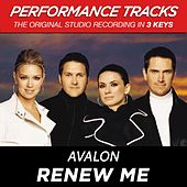 Renew Me (Premiere Performance Plus Track) by Avalon