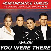 You Were There (Premiere Performance Plus Track) by Avalon
