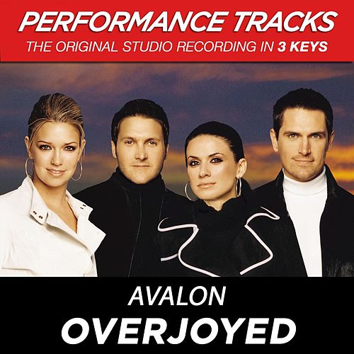 Overjoyed (Premiere Performance Plus Track) by Avalon