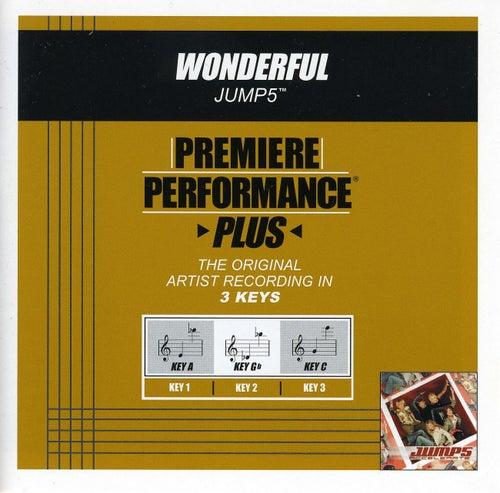 Wonderful (Premiere Performance Plus Track) by Jump 5