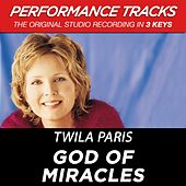 God Of Miracles (Premiere Performance Plus Track) by Twila Paris