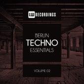 Berlin Techno Essentials, Vol. 02 - EP von Various Artists