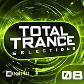 Total Trance Selections, Vol. 08 - EP de Various Artists