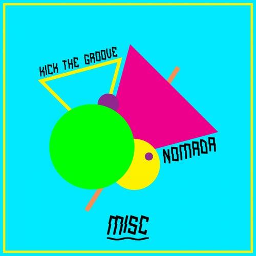 Kick The Groove de Nomada