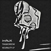 Neurality LP - EP by Tik