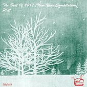 The Best Of 2017 (New Year Compilation), Pt. 2 - EP de Various Artists