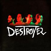Destroyer by Destroyer