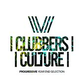 Clubbers Culture: Progressive Year End Selection - EP by Various Artists