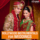 Bollywood Instrumentals for Weddings by Various Artists