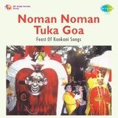 Noman Noman Tuka Goa by Various Artists