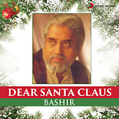 Dear Santa Claus by Various Artists
