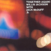 Together Again by Willis Jackson