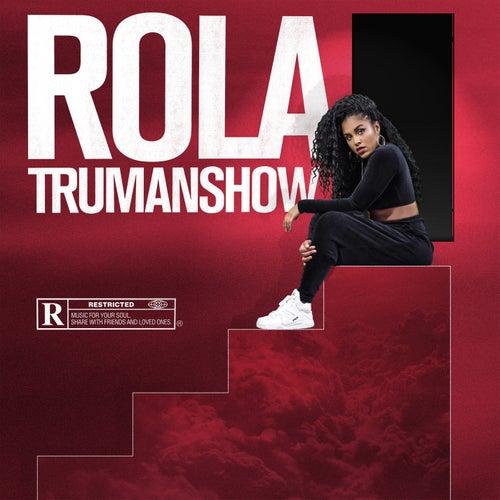 Trumanshow von Rola
