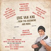 From the Beginning and More by Eric Van Aro