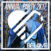 BeLove Annual Party 2k17 - EP by Various Artists