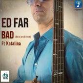 BAD (Bold And Dare) de Ed Far
