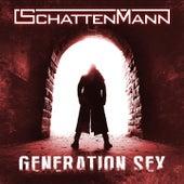 Generation Sex von Schattenmann