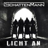 Licht an von Schattenmann