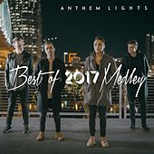 Best of 2017 Medley by Anthem Lights