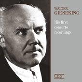 Walter Gieseking: His First Concerto Recordings de Walter Gieseking