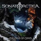 The Days Of Grays [Exclusive Bonus Version] by Sonata Arctica