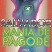 Salvador, Mania De Pagode - Vol. 02 de German Garcia
