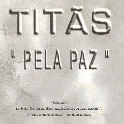 Pela paz de Titãs