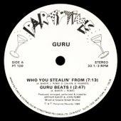 Who You Stealin' From de Guru