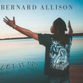 Let It Go by Bernard Allison