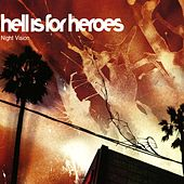 Night Vision by Hell Is For Heroes