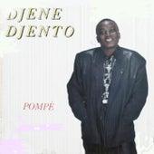 Pompé by Djene Djento
