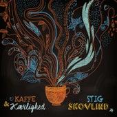 Kaffe & Kærlighed by Stig Skovlind