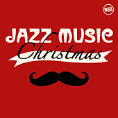 Jazz Music Christmas by Various Artists