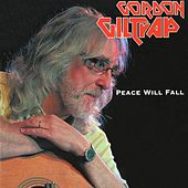 Peace Will Fall by Gordon Giltrap