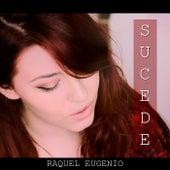 Sucede de Raquel Eugenio