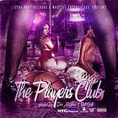The Players Club by Rell Gotti