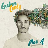 Plan A von Graham Candy